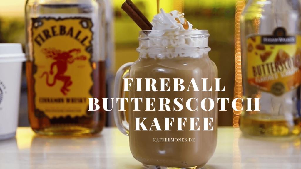 4. Fireball Butterscotch Kaffee - Cocktail zum nachmachen