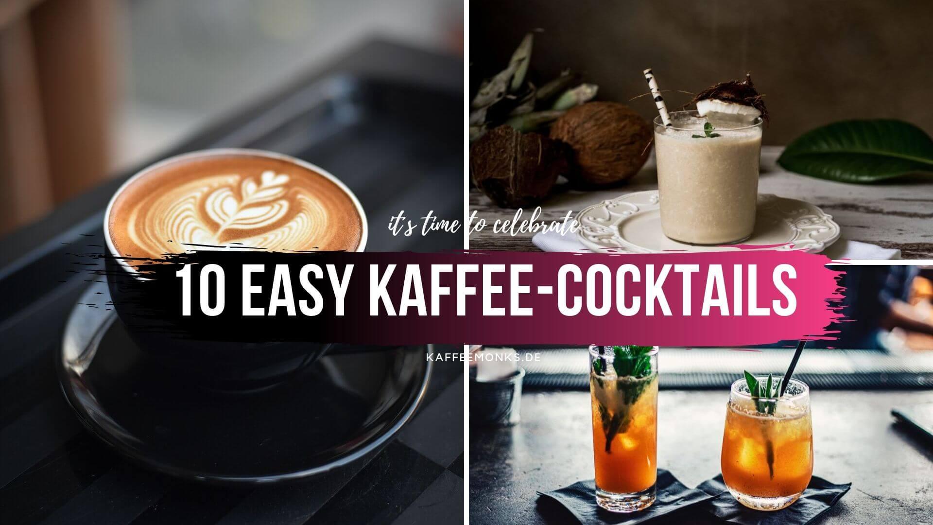 You are currently viewing 10 LECKERE KAFFEE-COCKTAILS ZUM NACHMACHEN
