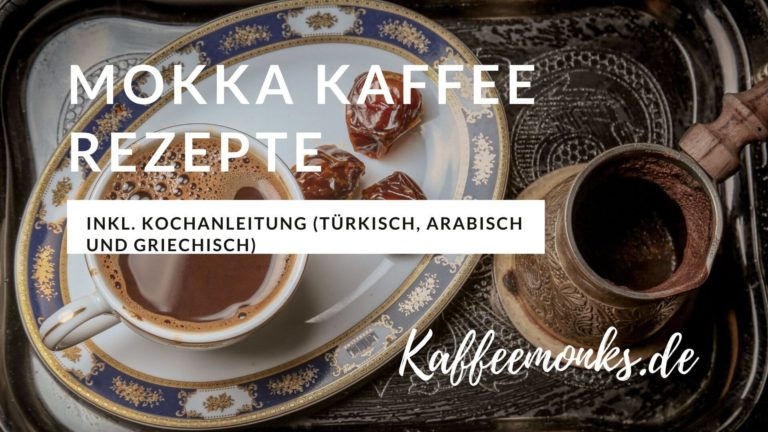 Read more about the article MOKKA KAFFEE REZEPT