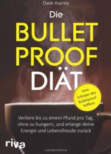 Die Bulletproof Diät von Dave Asprey