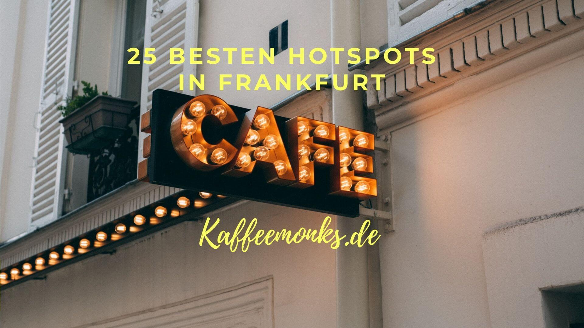 You are currently viewing CAFÉ IN FRANKFURT – DIESE 25 BESTEN HOTSPOTS SOLLTEST DU KENNEN!