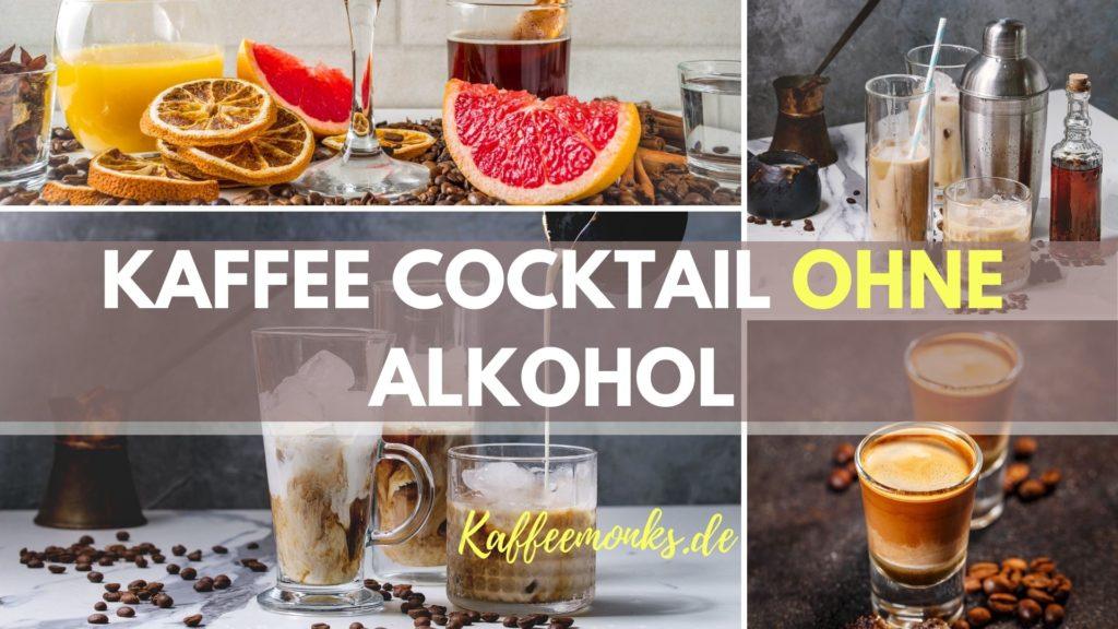 alkoholfreie Kaffee Cocktails